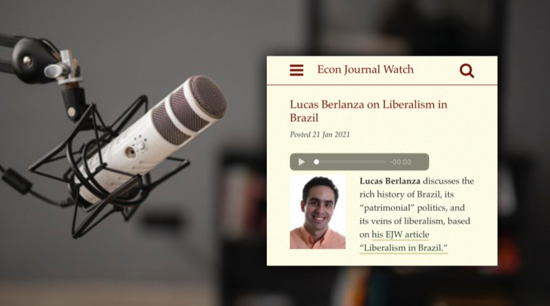 Podcast sobre liberalismo brasileiro no Econ Journal Watch