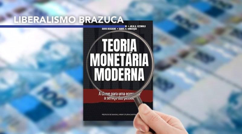 Desmascarando a MMT – Teoria Monetária Moderna