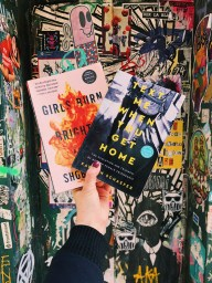 Girls Burn Brighter by Shoba Rao and Text Me When You Get Home by Kayleen Schaefer