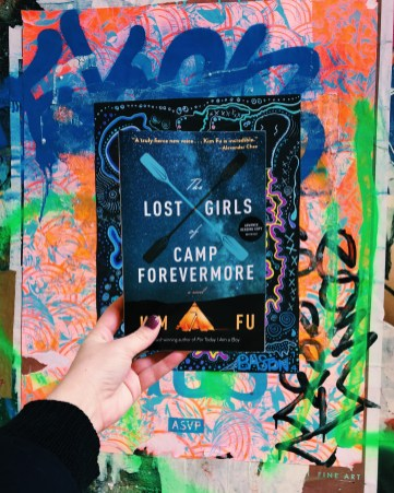 The Lost Girls of Camp Forevermore by Kim Fu