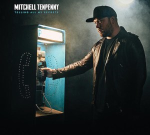 Mitchell Tenpenny Telling All My Secrets
