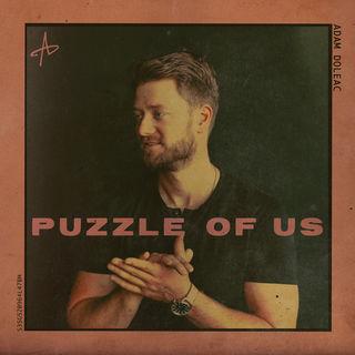 Adam Doleac Famous & Puzzle of Us