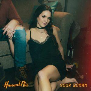 Hannah Ellis Your Woman