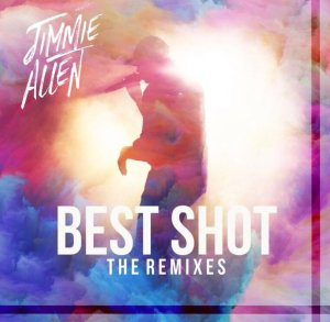 Jimmie Allen The Remixes