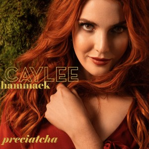 Caylee Hammack Preciatcha