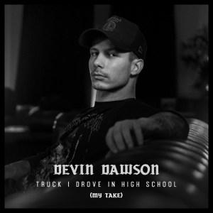 Devin Dawson My Take Truck