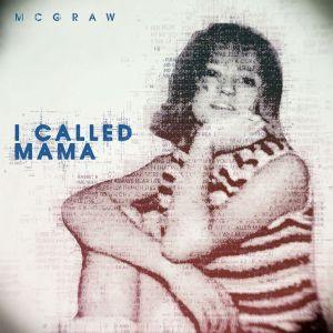 Tim McGraw I Called Mama