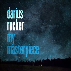"""Darius Rucker's new song """"My Masterpiece"""" is available everywhere now, March 12th"""