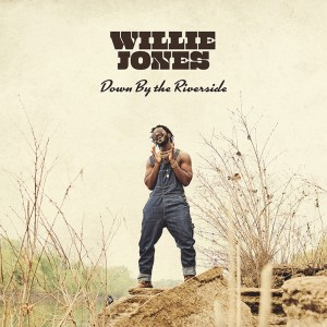 "Willie Jones' new song, ""Down by the Riverside"" is available now, May 14th, on all streaming platforms"