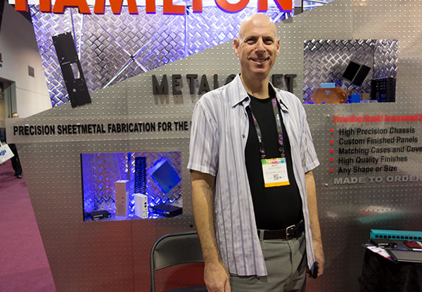 American manufacturing had a presence on the show floor. One example is Hamilton Metalcraft, which has been fabricating custom sheet metal enclosures for over 30 years.
