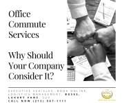 Office Commute Services – Why Should Your Company Consider It?