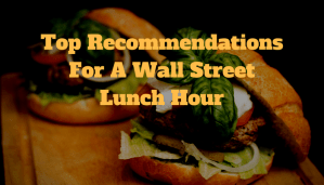 Wall Street Lunch Hour
