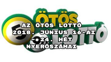 Az ötös lottó 2018. június 16-ai – 24. hét nyerőszámai