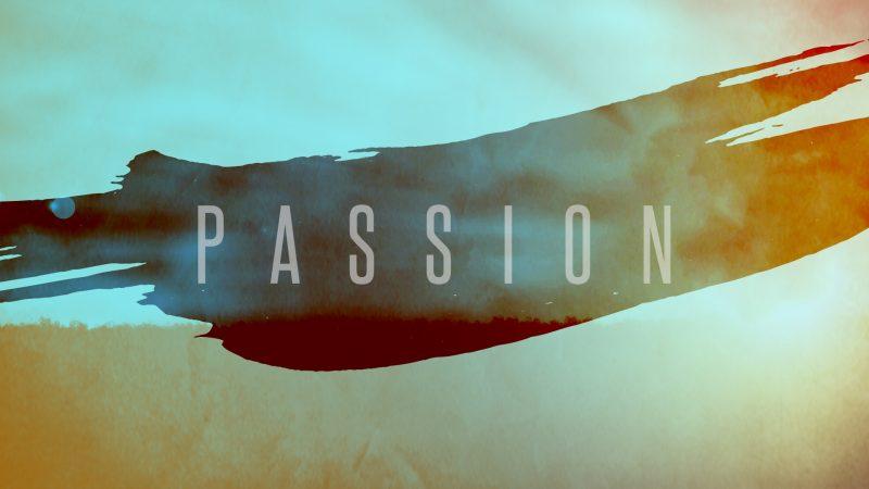 Passion Sermon Series