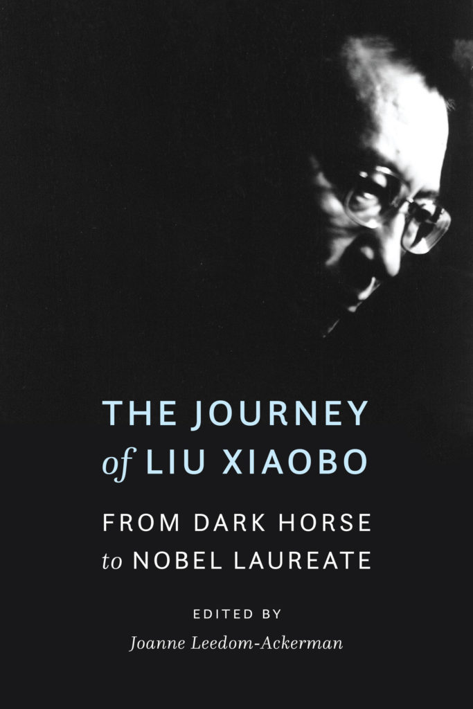 """The Journey of Liu Xiaobo"" by Joanne Leedom-Ackerman - subject of the upcoming China democracy panel. (Image courtesy of Leedom-Ackerman/Potomac Books.)"