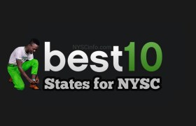 Best 10 States To Serve In Nigeria as NYSC Member