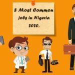 Most PopularJobs In Nigeria