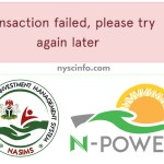 Why you see 'Transaction Failed' on Npower NASIMS portal