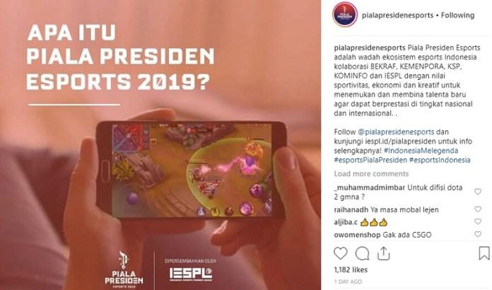 Ajang bergengsi Piala Presiden Esport 2019 akan segera digelar awal tahun ini dan mempertandingkan beberapa game-game populer di Indonesia. Indonesia Esports Premiere League (IESPL), Event Organizer e-sports lokal terbesar di Indonesia, dikabarkan menjadi penyelenggaranya. (instagram)