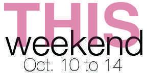 This Weekend 10-10