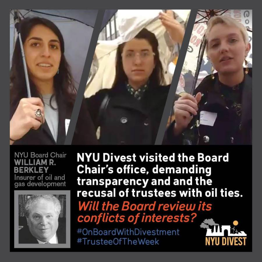 NYU Divest visited the corporate office of Board of Trustees chair William Berkley on March 31 to  deliver a letter discussing a revote on the rejection of divesting from fossil fuels industry in June 2016.