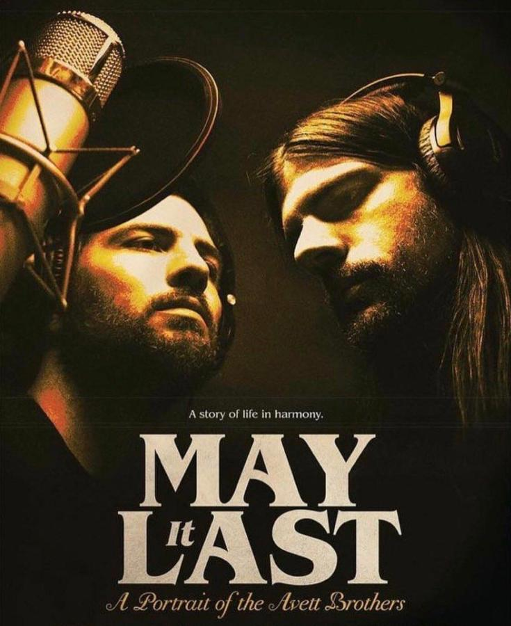 """""""May It Last: A Portrait of The Avett Brothers"""