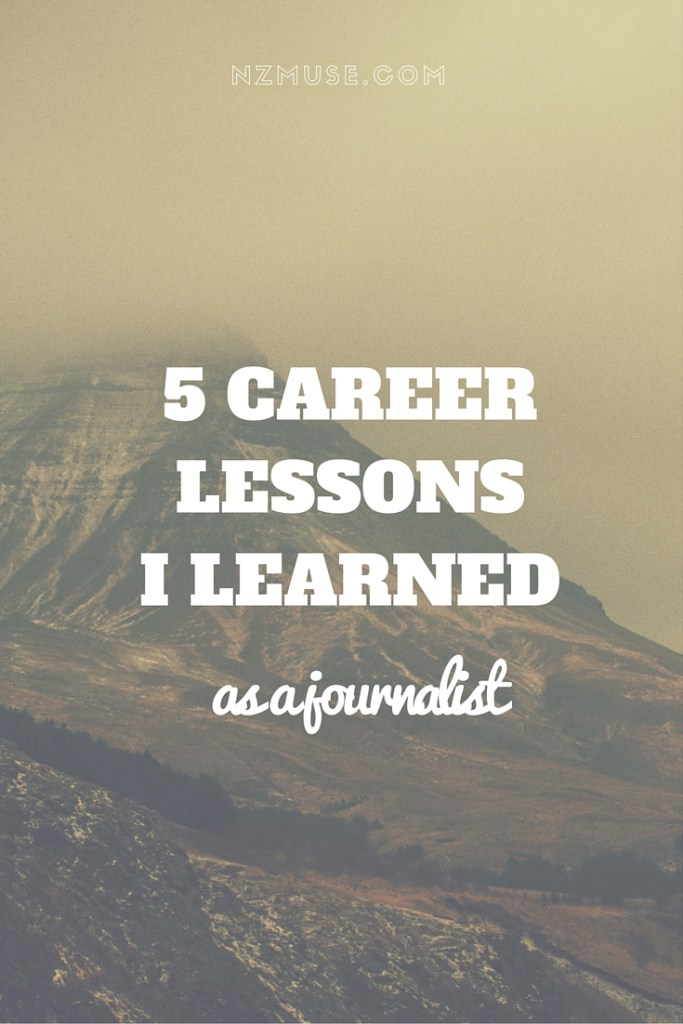 What I learned from being a journalist