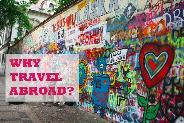 Why travel abroad? - NZ Muse - reasons to travel the world