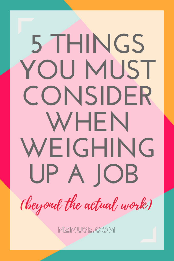 5 THINGS YOU MUST CONSIDER ABOUT ANY JOB