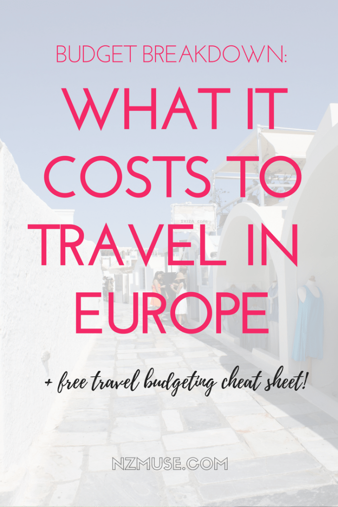 RTW BUDGET BREAKDOWN WHAT IT COSTS TO TRAVEL IN EUROPE