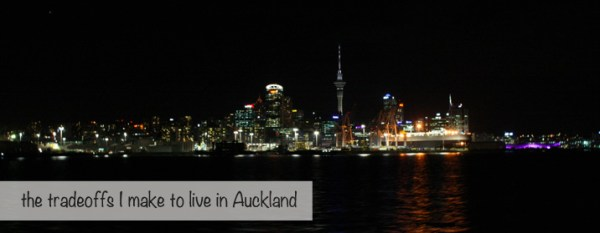 tradeoffs for life in auckland new zealand