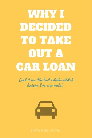 Getting a car loan was the smartest thing I ever did