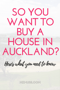 So you want to buy a house in Auckland?
