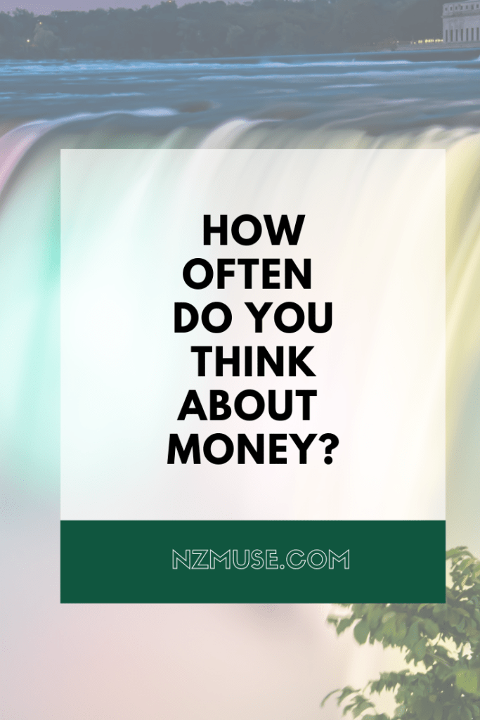 how often do you think about money