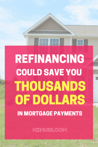 How refinancing your mortgage could save you thousands of dollars