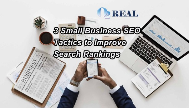3 Small Business SEO Tactics to Improve Search Rankings