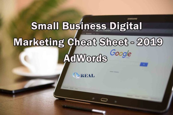 Small Business Digital Marketing Cheat Sheet - 2019 - Adwords