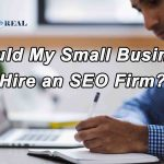 Should My Small Business Hire an SEO Firm?