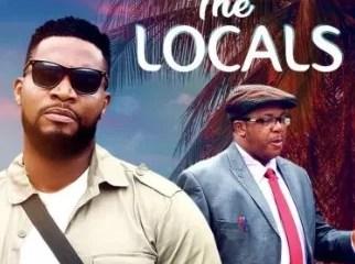 The Locals – Nollywood Movie