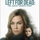 Left for Dead The Ashley Reeves Story (2021)