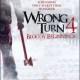 Wrong Turn 4 Bloody Beginnings (2011)