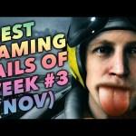 Best Gaming FAILS of Week #3 (Nov 21)