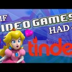 IF VIDEO GAMES HAD TINDER