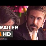 The Nice Guys Official 70's Retro Trailer (2016) – Ryan Gosling, Russell Crowe Movie HD