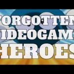 Top 10 Forgotten Video Game Heroes (Quickie)