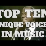 Top 10 Unique Voices in Music (Quickie)