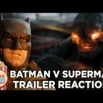 Batman v Superman Trailer 2 Reactions!