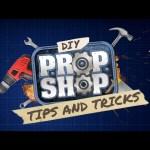 DIY Tips and Tricks – DIY Prop Shop