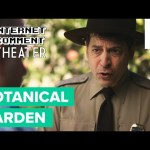 Scathing Botanical Garden Review Re-enacted   Internet Comment Theater