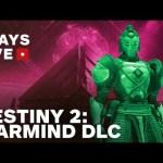 Destiny 2: Warmind DLC – Full Story Mode Gameplay Livestream – IGN Plays Live